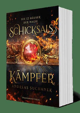 Die 12 Häuser der Magie - Schicksalskämpfer von Andreas Suchanek (Drachenmond Verlag)